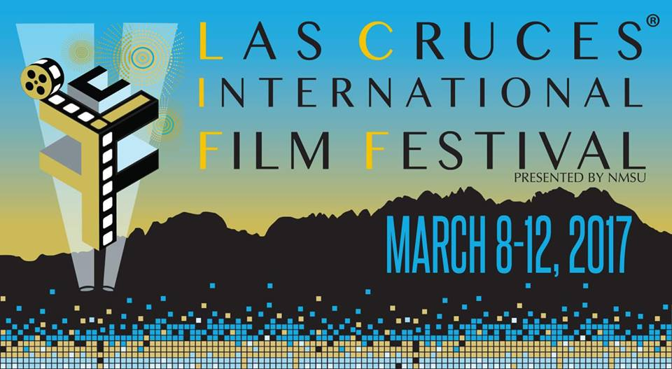 2017 Las Cruces International Film Festival