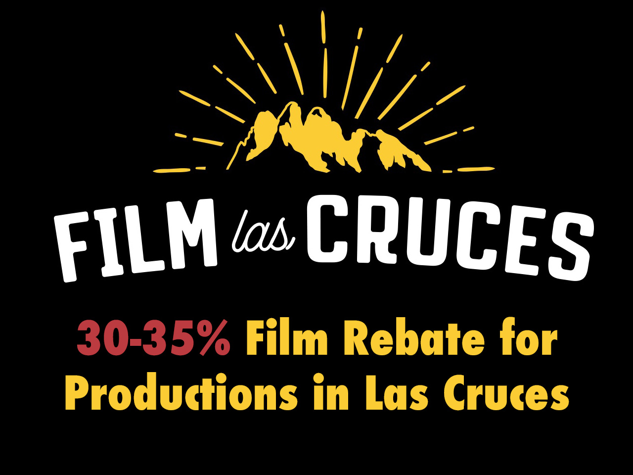 Film Las Cruces Helps Create New State Film Incentive – Extra 5% Film Credit Will Help Emerging Film Communities