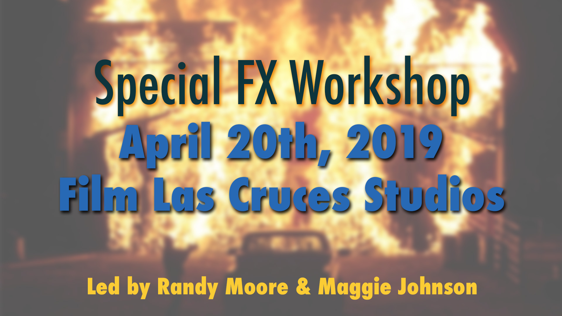 Film Las Cruces To Host Special FX Training