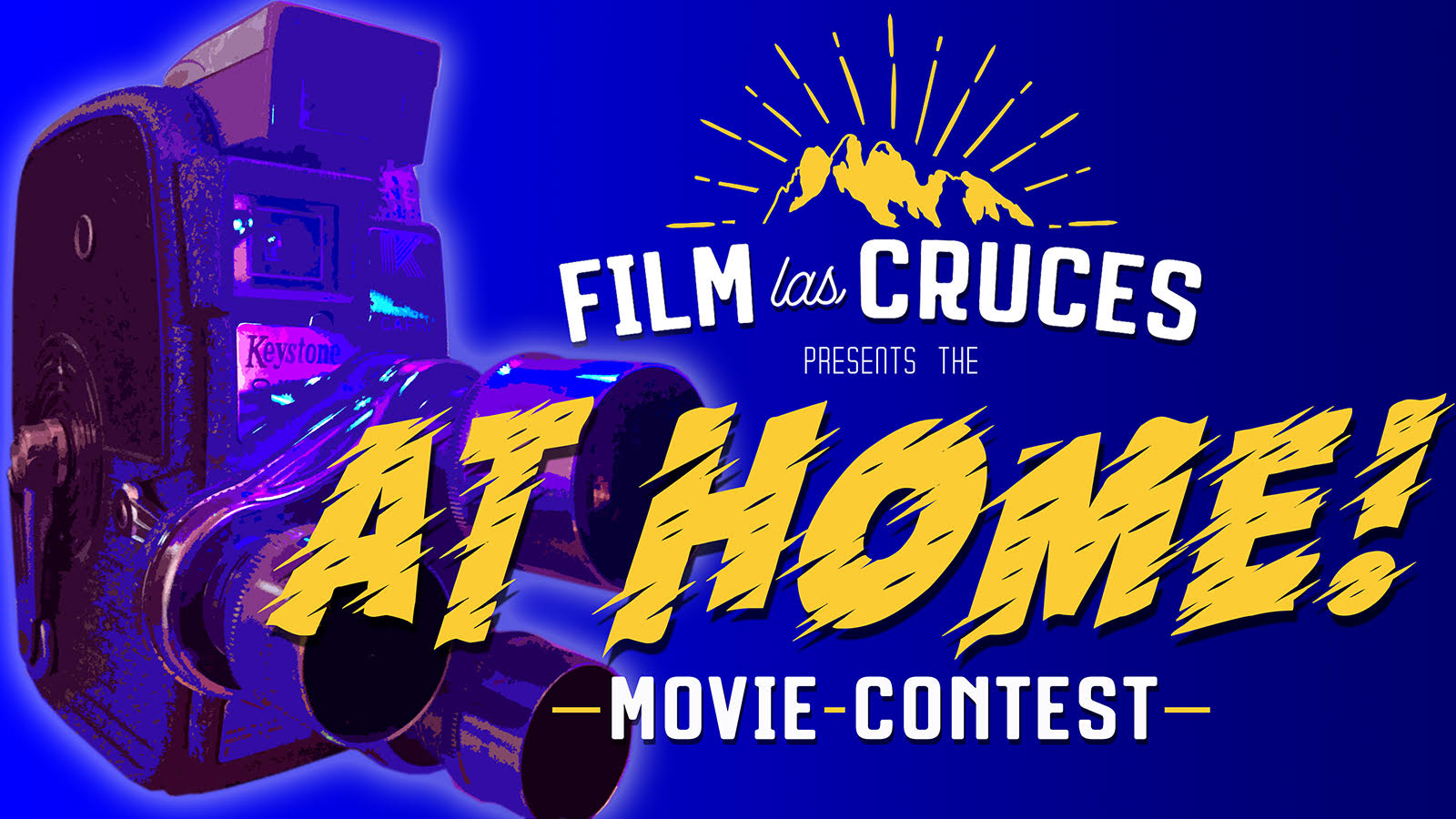 "Film Las Cruces Launches The ""At Home! Movie Contest"""